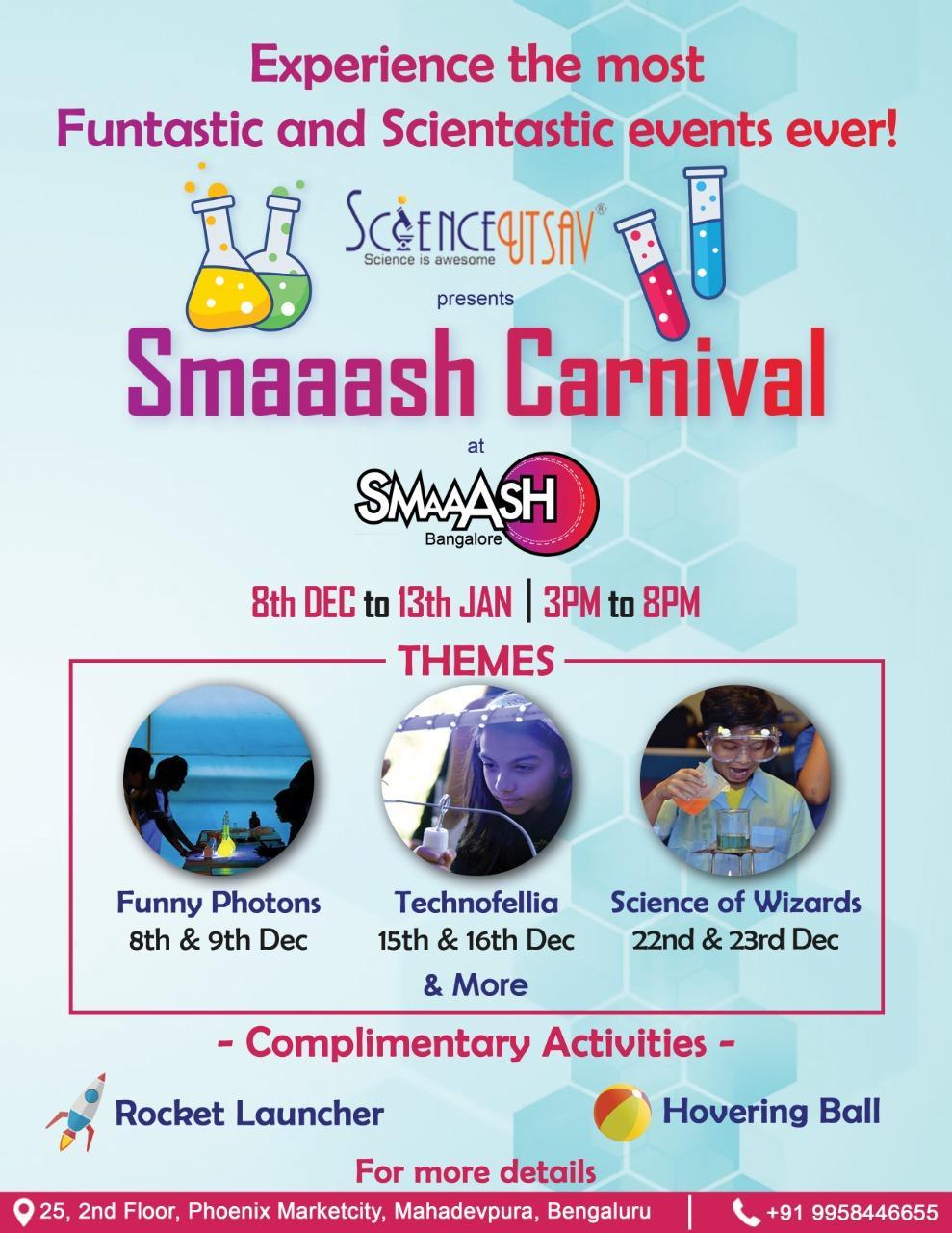 SMAAASH in Mahadevapura, Bangalore between 15-Dec-2018 and 16-Dec